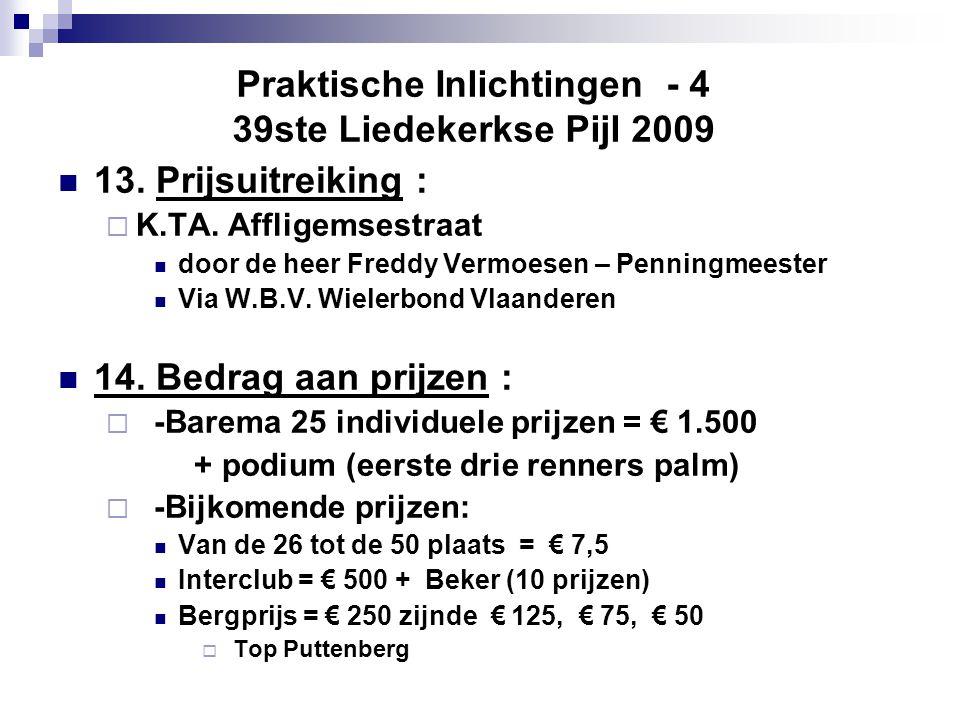 Praktische Inlichtingen - 4 39ste Liedekerkse Pijl 2009