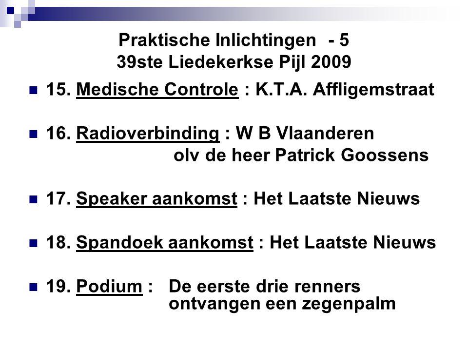 Praktische Inlichtingen - 5 39ste Liedekerkse Pijl 2009