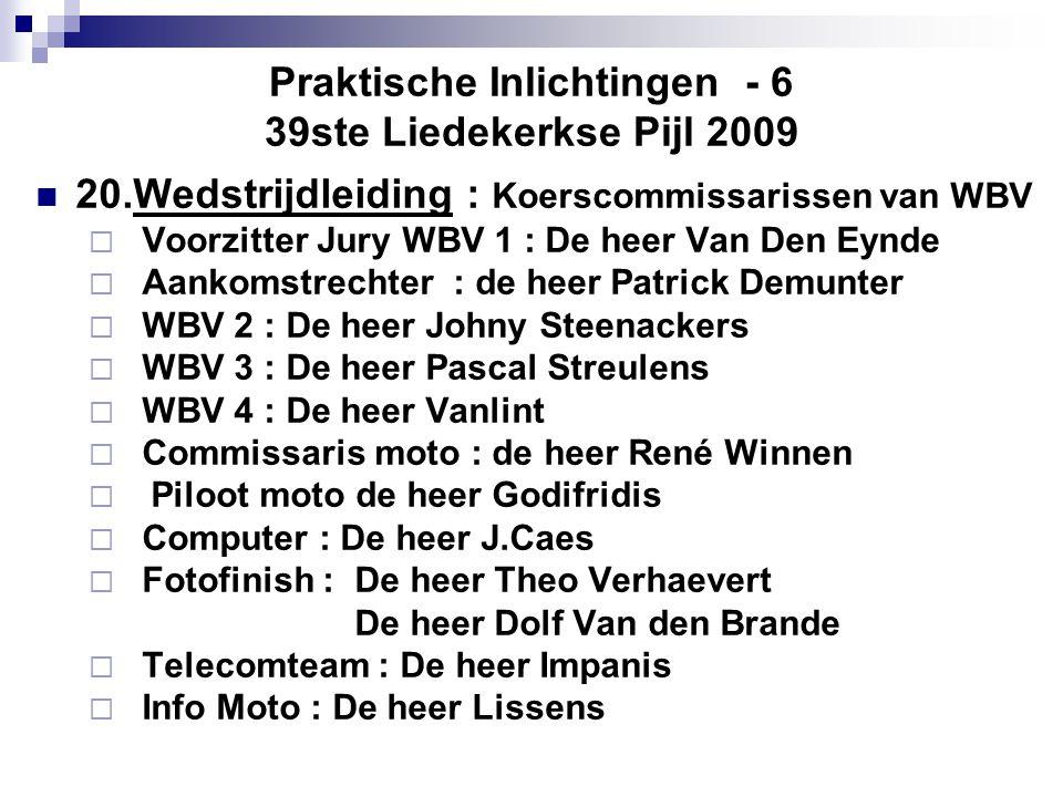 Praktische Inlichtingen - 6 39ste Liedekerkse Pijl 2009