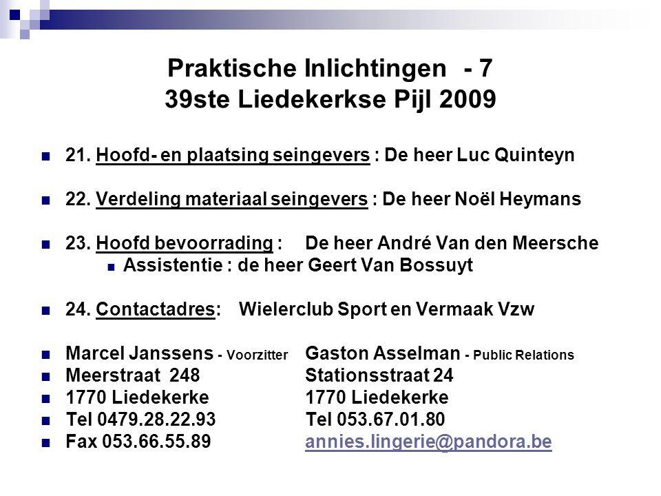 Praktische Inlichtingen - 7 39ste Liedekerkse Pijl 2009