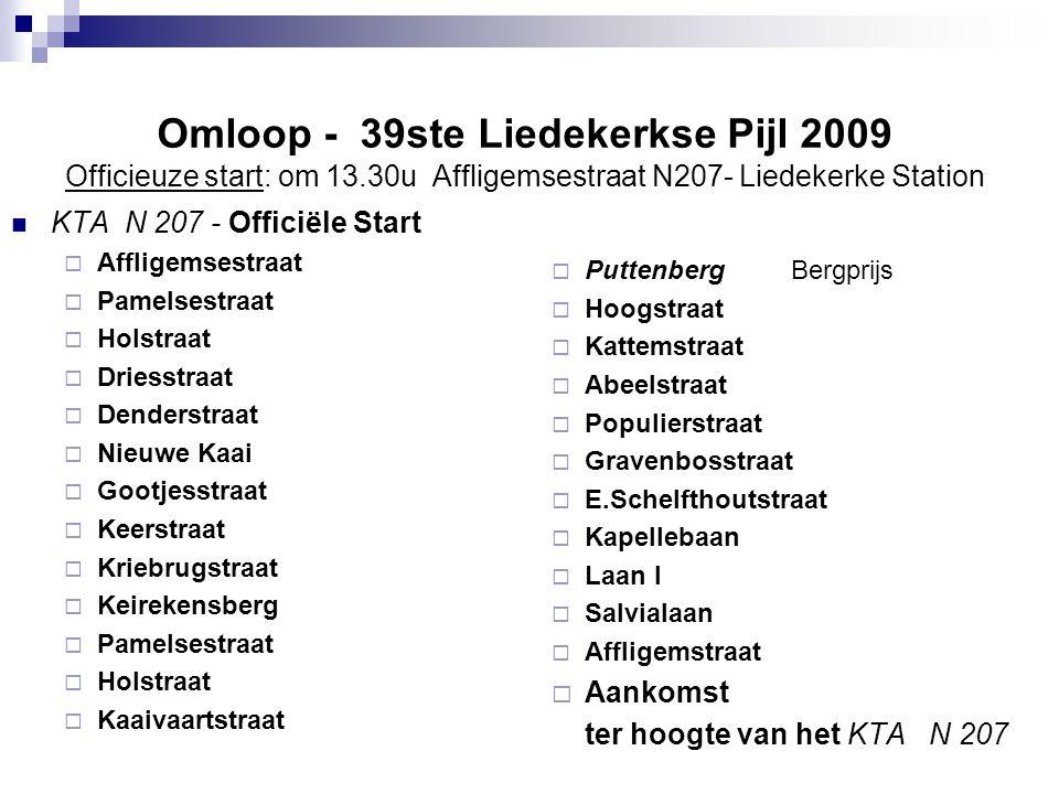 Omloop - 39ste Liedekerkse Pijl 2009 Officieuze start: om 13