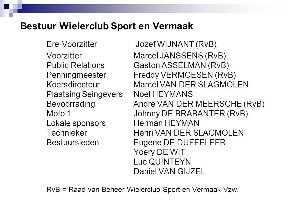 Bestuur Wielerclub Sport en Vermaak. Ere-Voorzitter