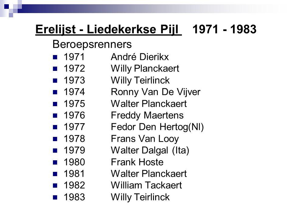 Erelijst - Liedekerkse Pijl 1971 - 1983