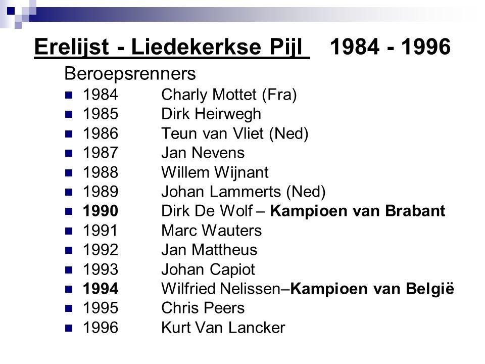 Erelijst - Liedekerkse Pijl 1984 - 1996