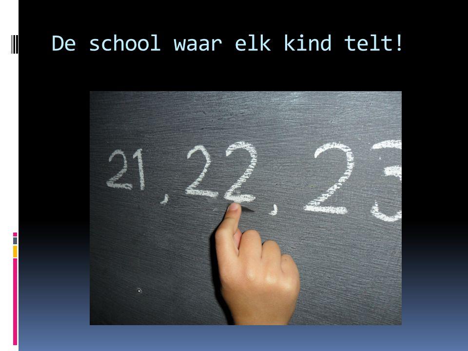 De school waar elk kind telt!