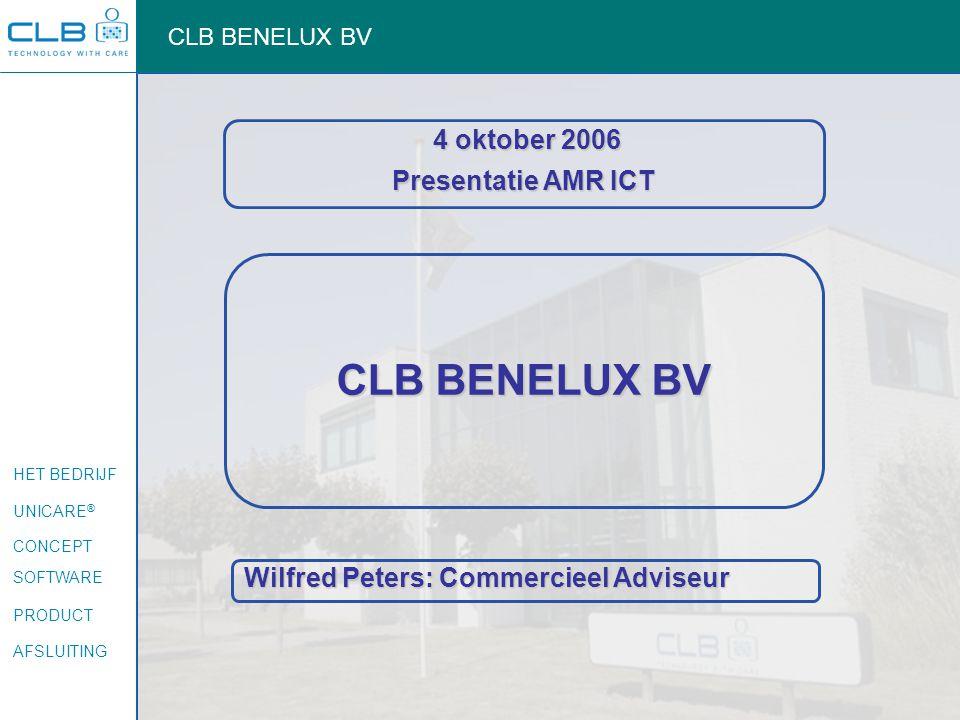 CLB BENELUX BV 4 oktober 2006 Presentatie AMR ICT