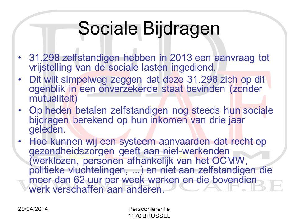 Sociale Bijdragen 31.298 zelfstandigen hebben in 2013 een aanvraag tot vrijstelling van de sociale lasten ingediend.
