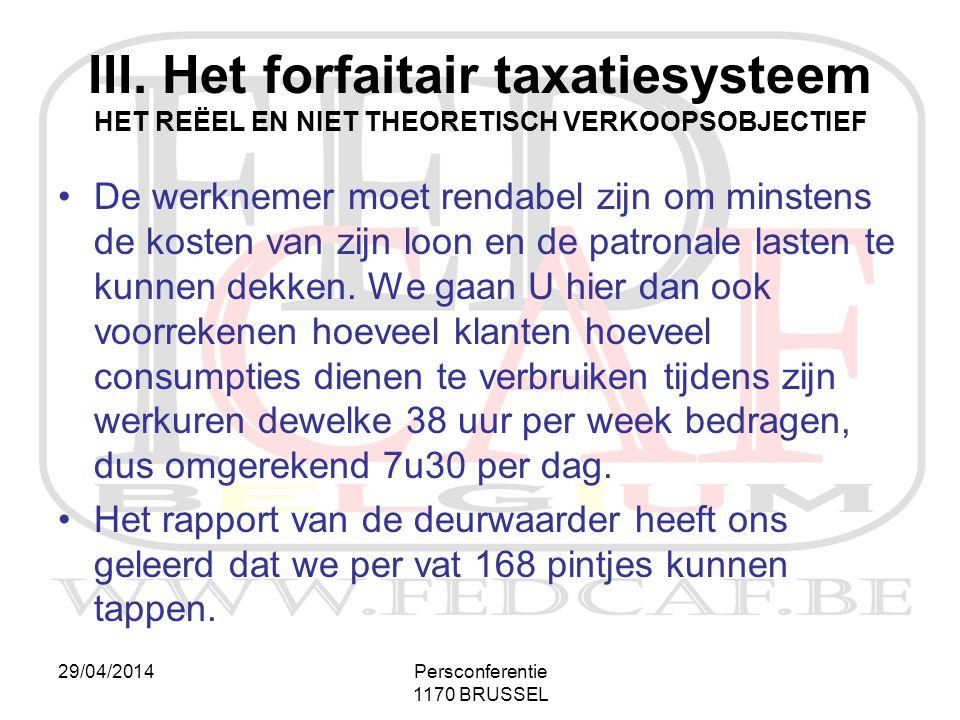 III. Het forfaitair taxatiesysteem HET REËEL EN NIET THEORETISCH VERKOOPSOBJECTIEF