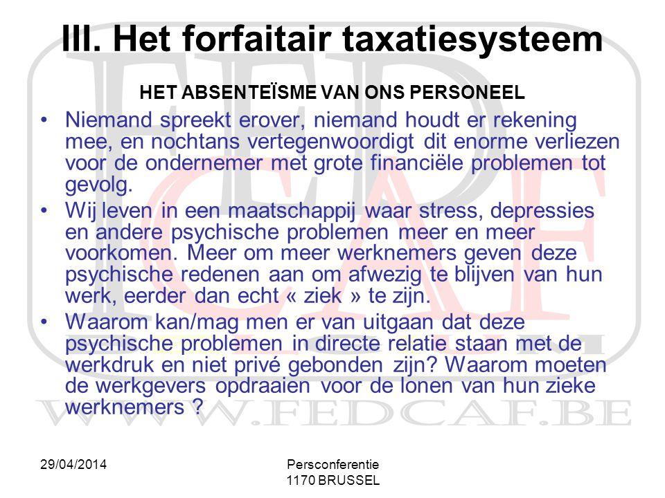 III. Het forfaitair taxatiesysteem HET ABSENTEÏSME VAN ONS PERSONEEL