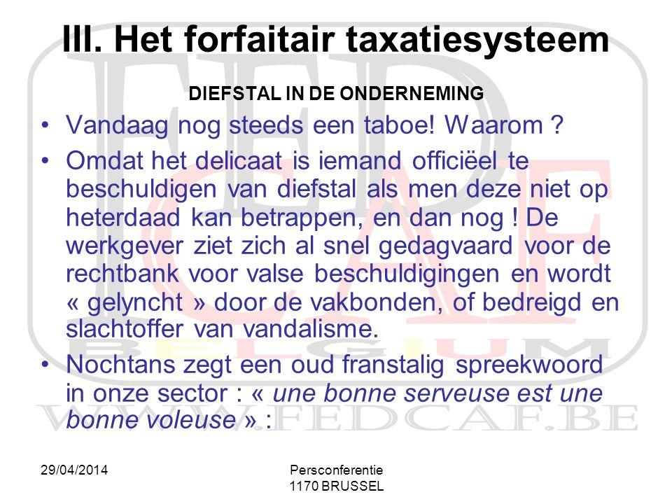 III. Het forfaitair taxatiesysteem DIEFSTAL IN DE ONDERNEMING