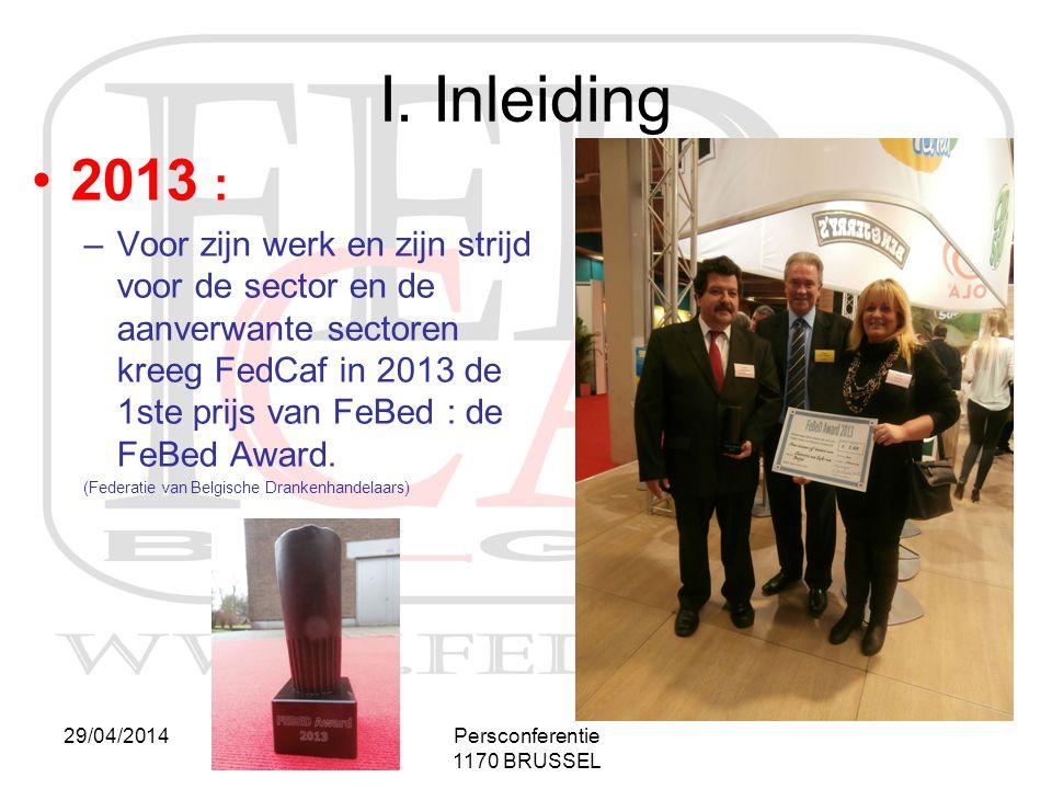 I. Inleiding 2013 :