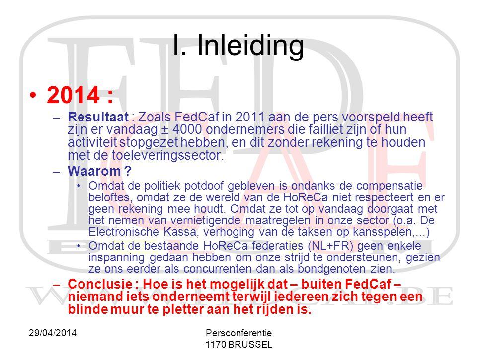 I. Inleiding 2014 :