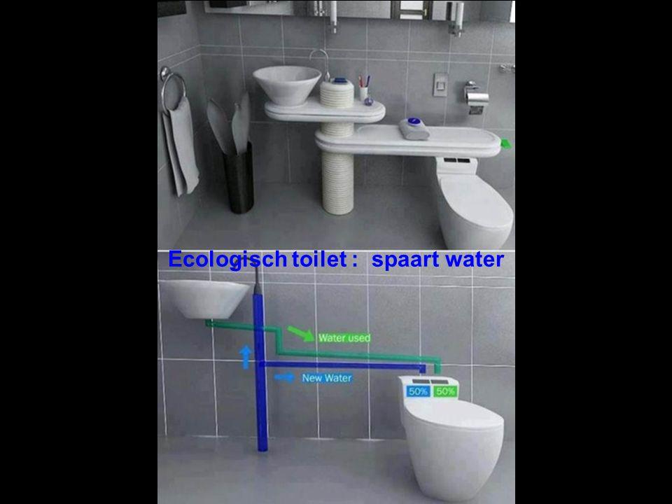Ecologisch toilet : spaart water