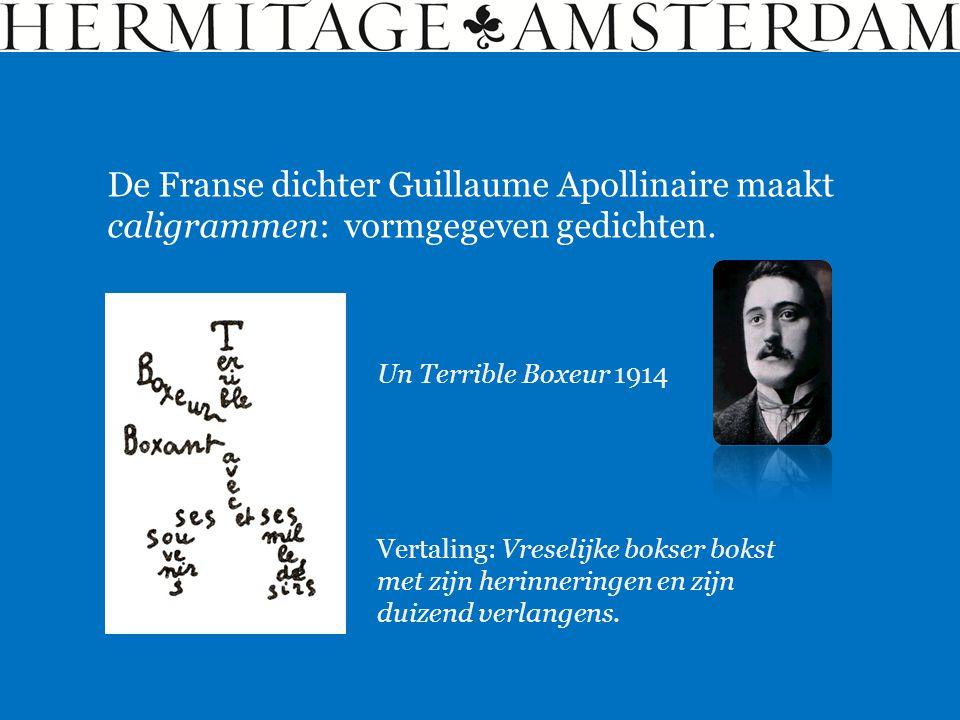 De Franse dichter Guillaume Apollinaire maakt caligrammen: vormgegeven gedichten.