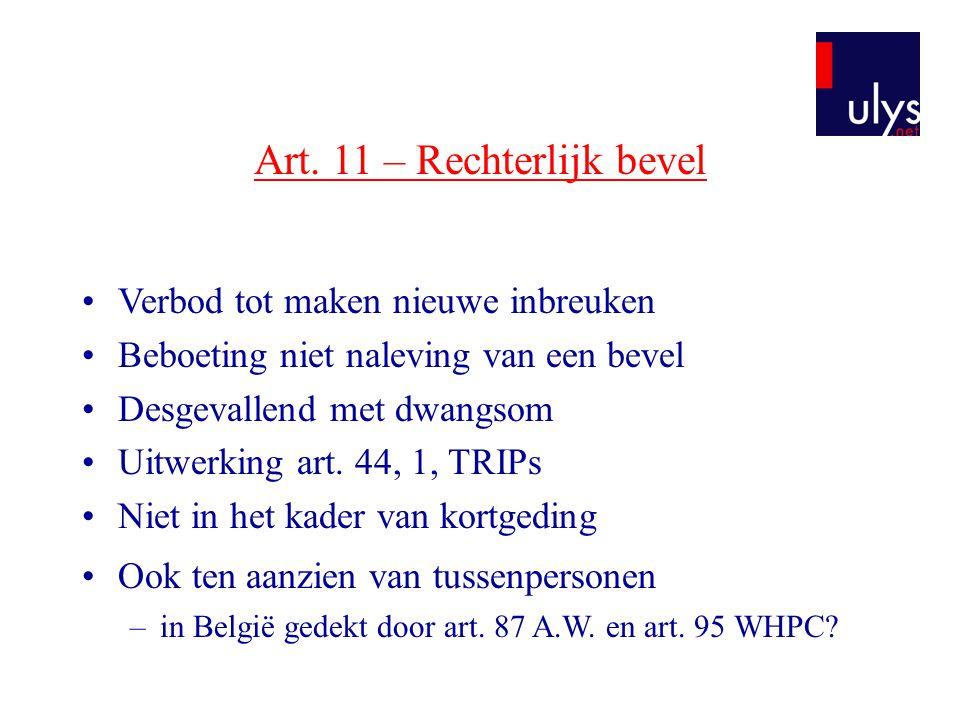 Art. 11 – Rechterlijk bevel