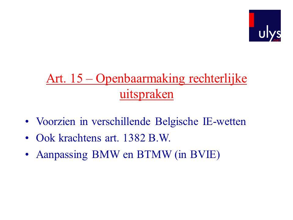Art. 15 – Openbaarmaking rechterlijke uitspraken