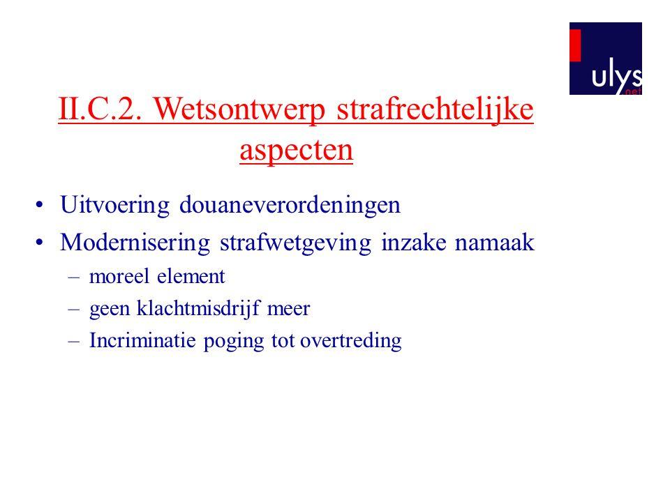 II.C.2. Wetsontwerp strafrechtelijke aspecten