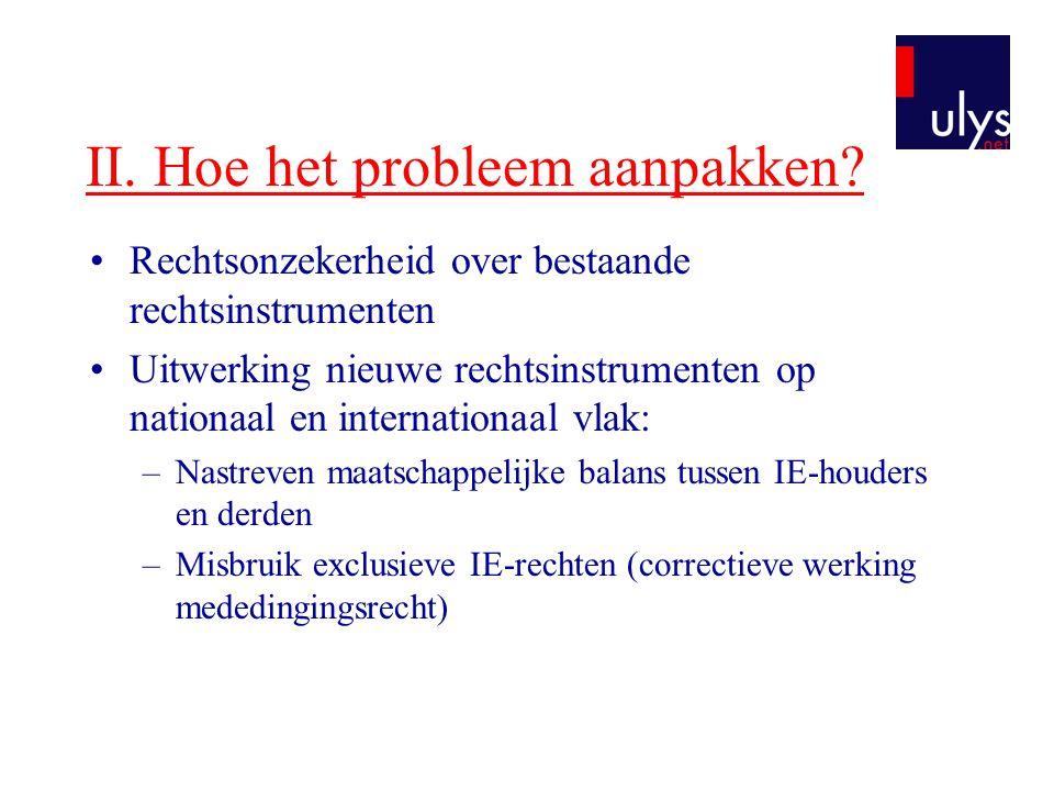 II. Hoe het probleem aanpakken