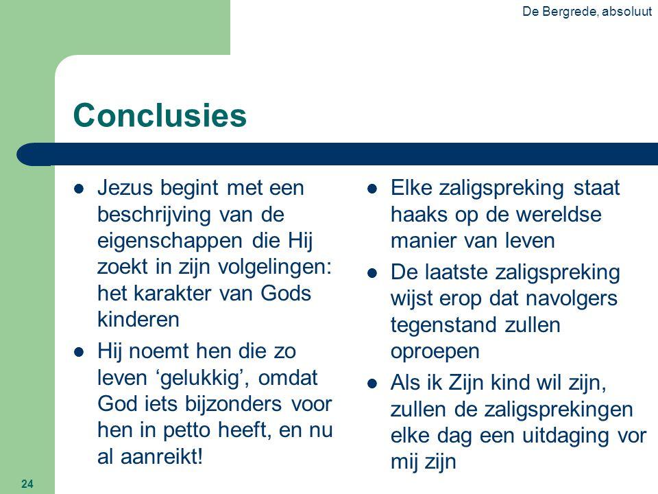 De Bergrede, absoluut Conclusies.