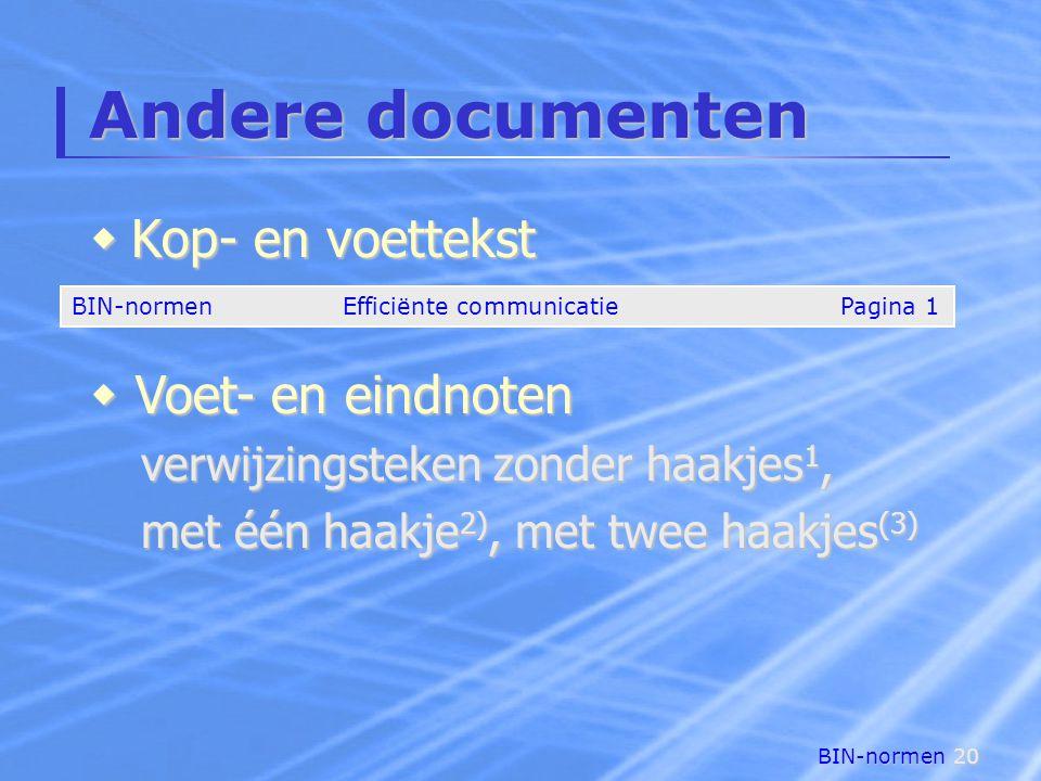 Andere documenten Kop- en voettekst Voet- en eindnoten