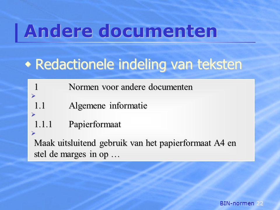 Andere documenten Redactionele indeling van teksten