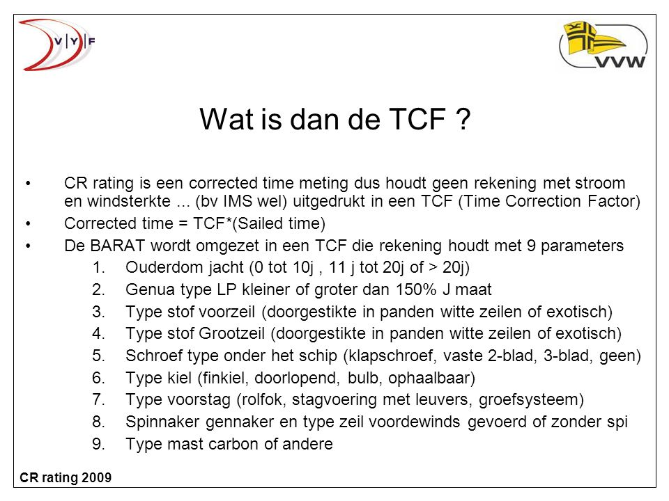 Wat is dan de TCF