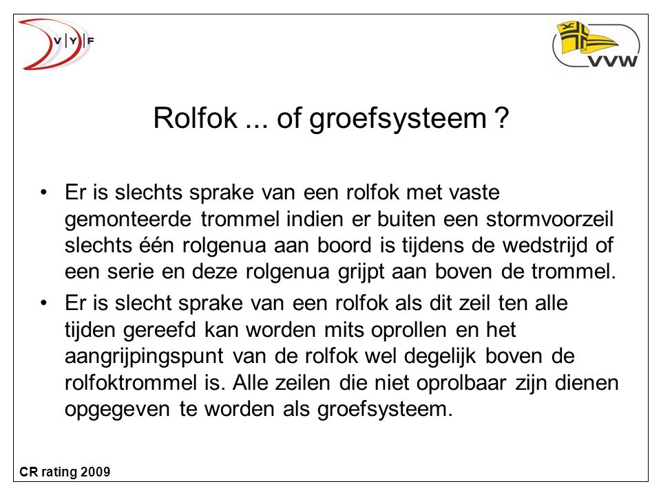 Rolfok ... of groefsysteem