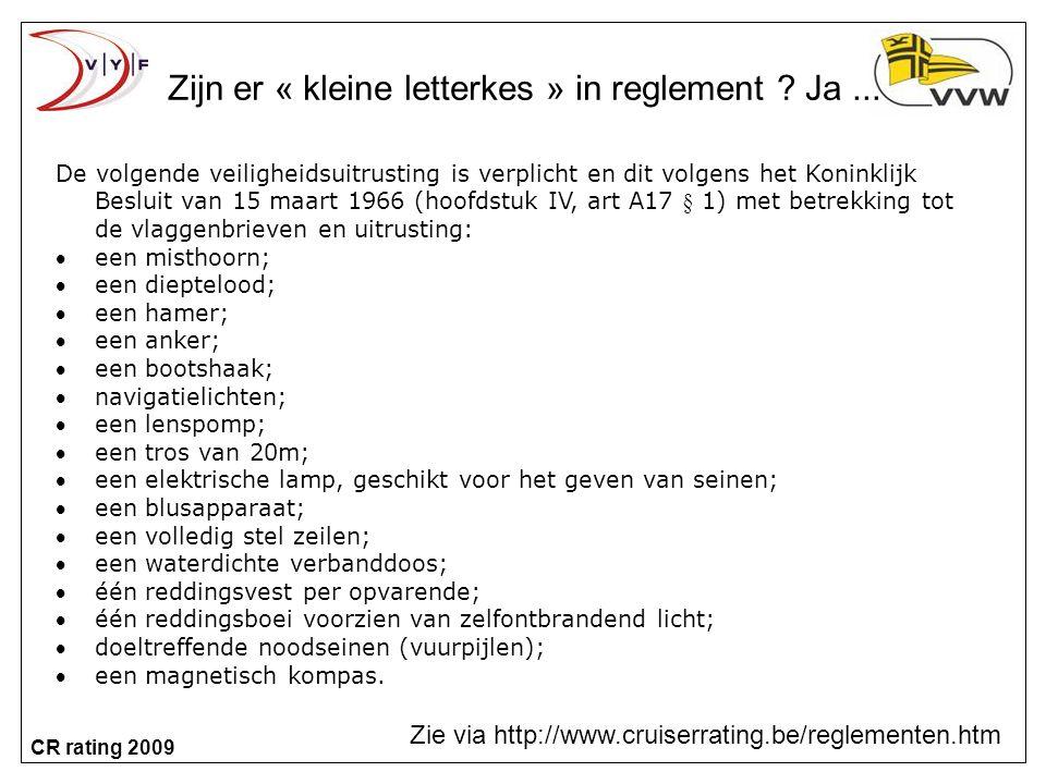 Zijn er « kleine letterkes » in reglement Ja ...
