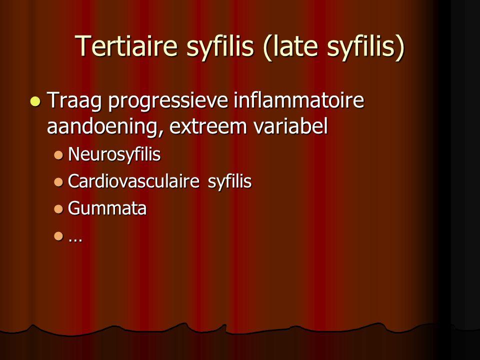 Tertiaire syfilis (late syfilis)