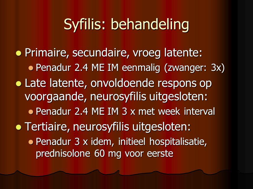 Syfilis: behandeling Primaire, secundaire, vroeg latente: