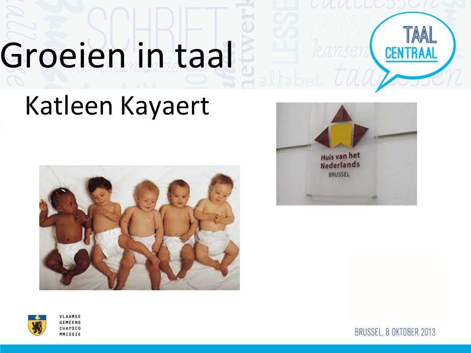 Groeien in taal Katleen Kayaert