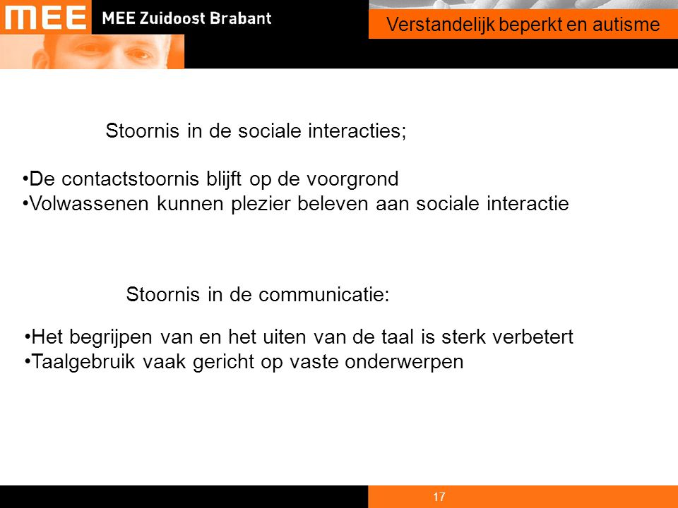 Stoornis in de sociale interacties;