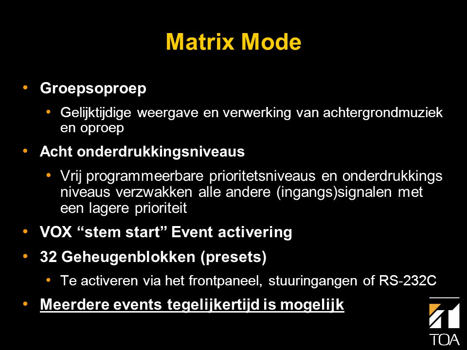 Matrix Mode Groepsoproep VOX stem start Event activering