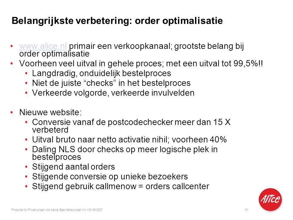 Belangrijkste verbetering: order optimalisatie