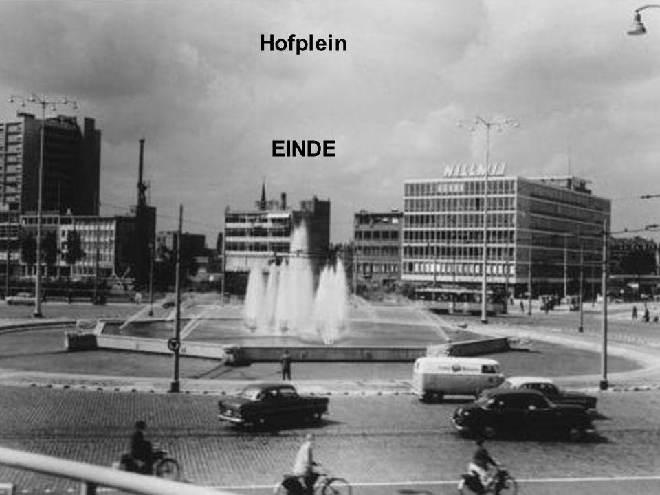 Hofplein EINDE