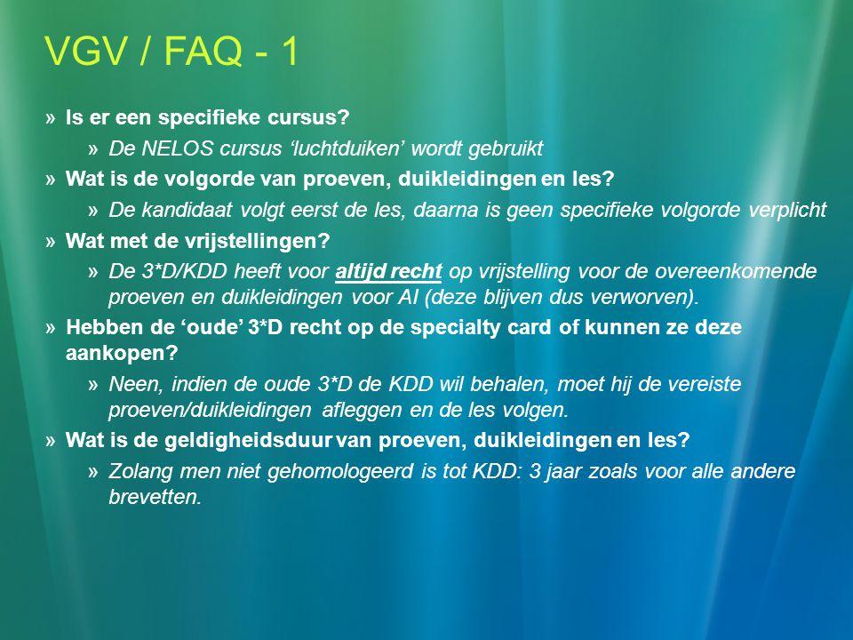 VGV / FAQ - 1 Is er een specifieke cursus