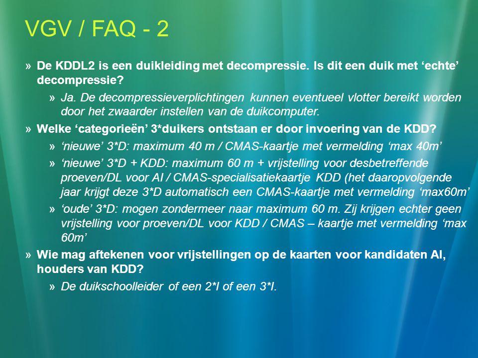 VGV / FAQ - 2 De KDDL2 is een duikleiding met decompressie. Is dit een duik met 'echte' decompressie