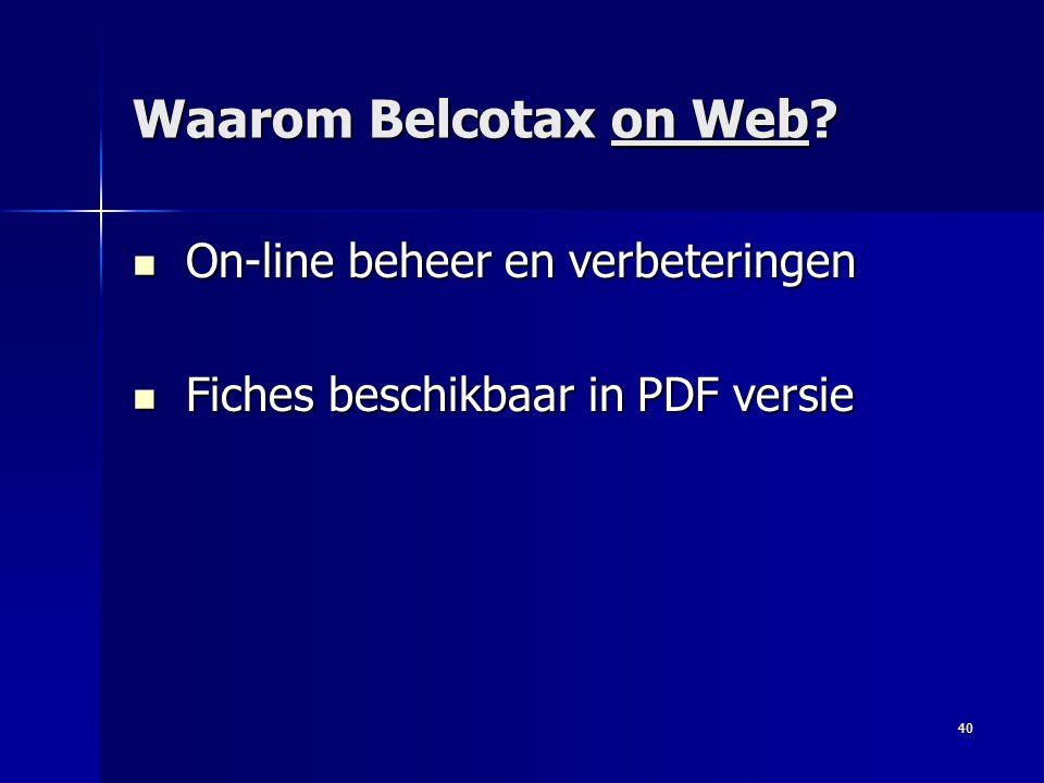 Waarom Belcotax on Web On-line beheer en verbeteringen