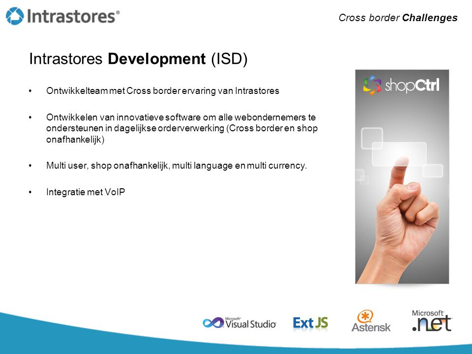 Intrastores Development (ISD)