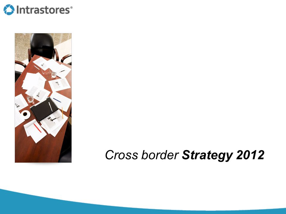Cross border Strategy 2012