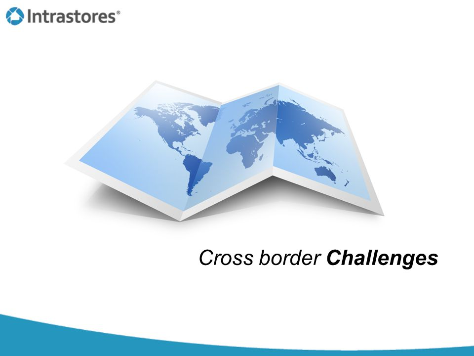 Cross border Challenges