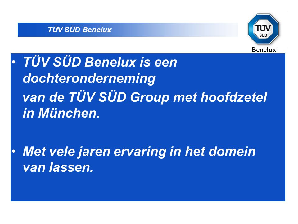 TÜV SÜD Benelux is een dochteronderneming