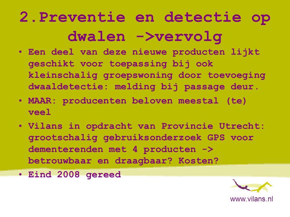 2.Preventie en detectie op dwalen ->vervolg