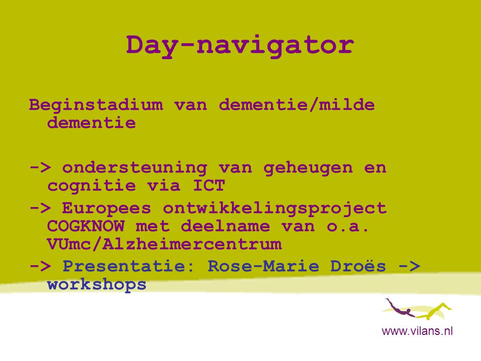 Day-navigator Beginstadium van dementie/milde dementie