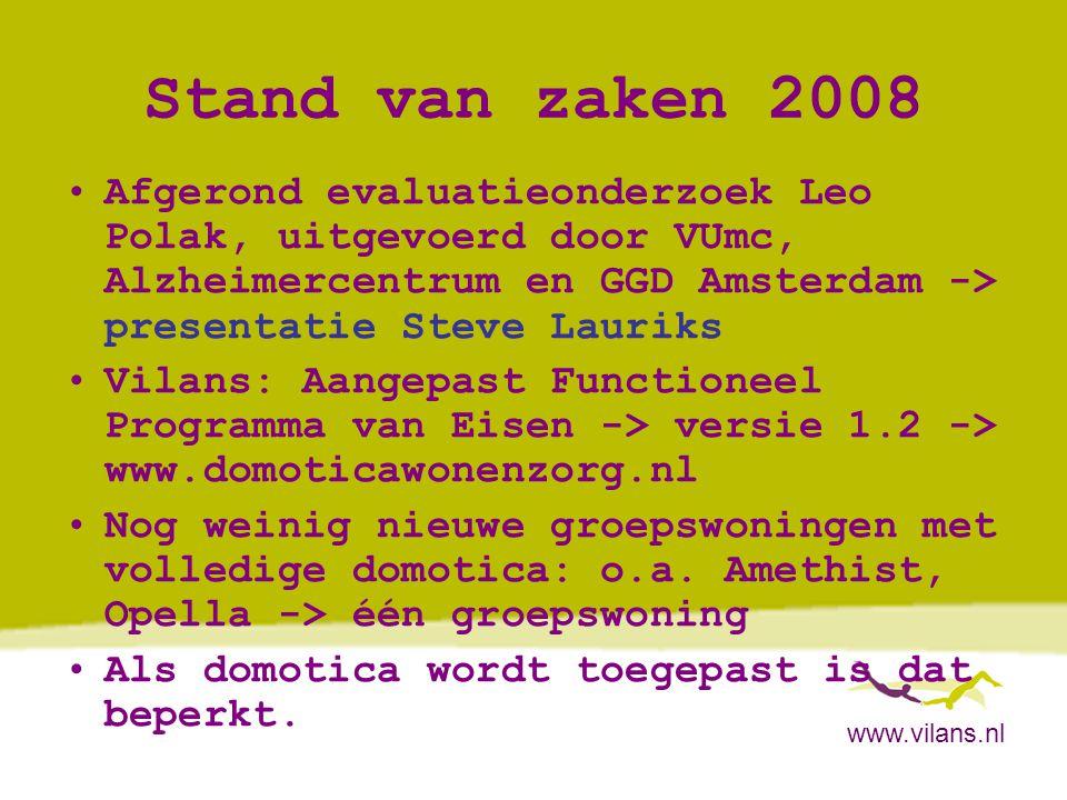Stand van zaken 2008 Afgerond evaluatieonderzoek Leo Polak, uitgevoerd door VUmc, Alzheimercentrum en GGD Amsterdam -> presentatie Steve Lauriks.