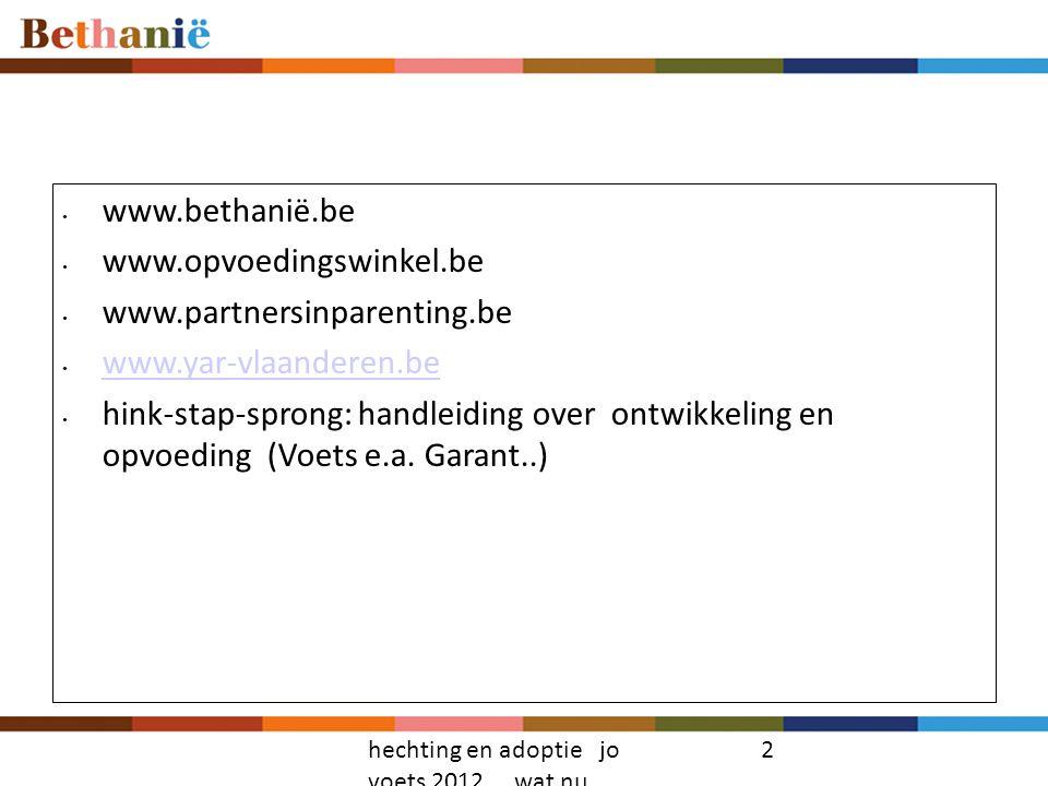 www.bethanië.be www.opvoedingswinkel.be www.partnersinparenting.be