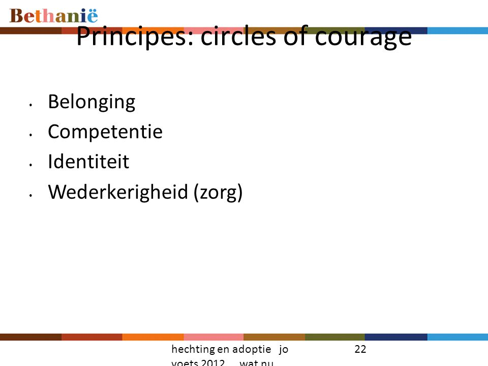 Principes: circles of courage