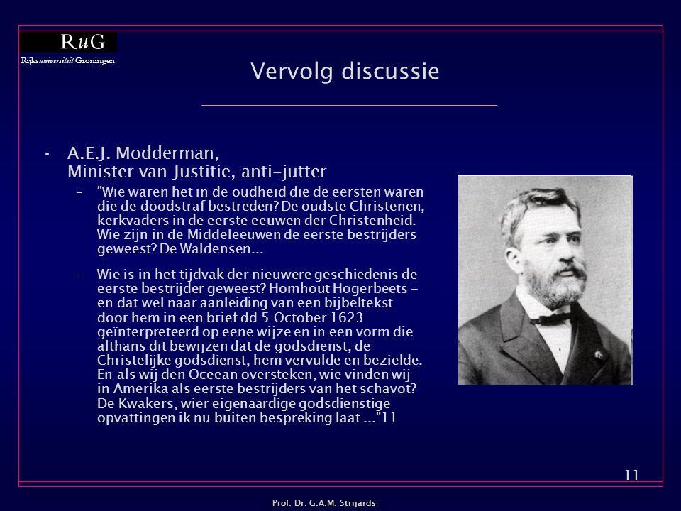Vervolg discussie A.E.J. Modderman, Minister van Justitie, anti-jutter