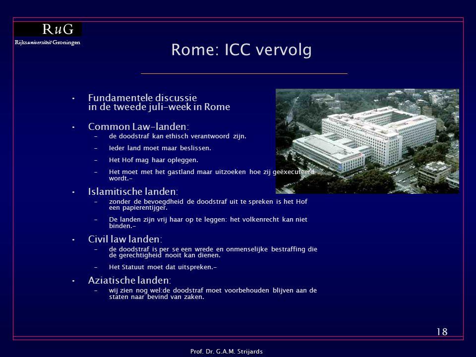 Rome: ICC vervolg Fundamentele discussie in de tweede juli-week in Rome. Common Law-landen: de doodstraf kan ethisch verantwoord zijn.