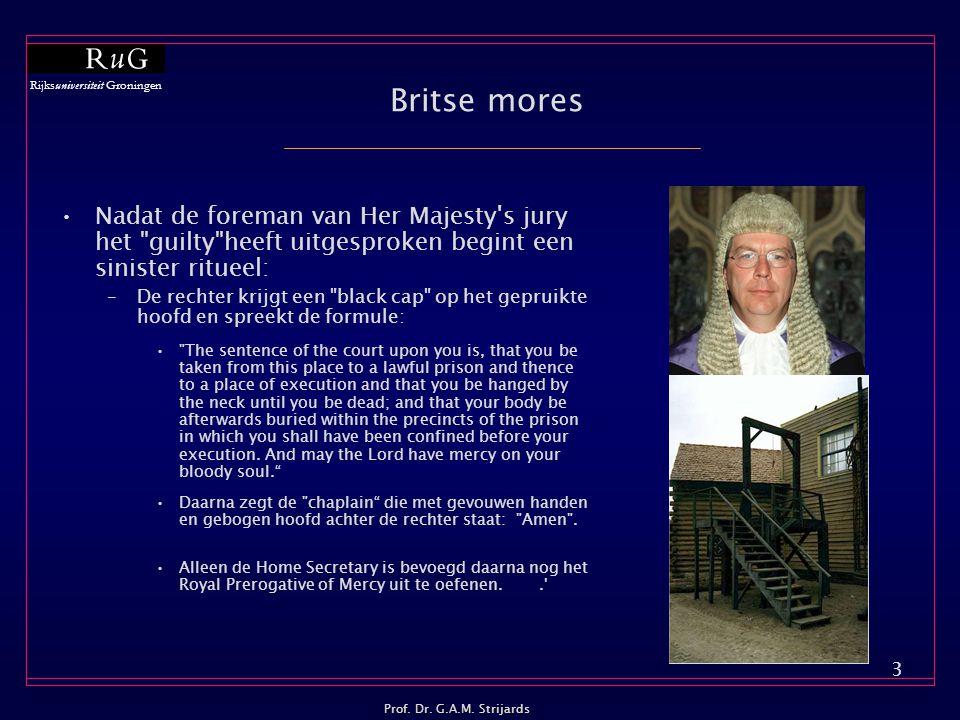 Britse mores Nadat de foreman van Her Majesty s jury het guilty heeft uitgesproken begint een sinister ritueel: